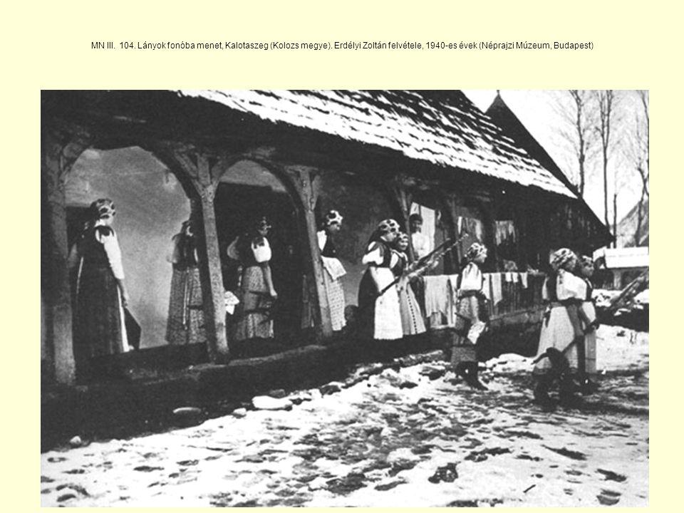 MN III.104. Lányok fonóba menet, Kalotaszeg (Kolozs megye).