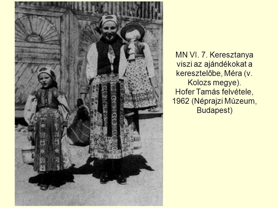 MN VI.7. Keresztanya viszi az ajándékokat a keresztelőbe, Méra (v.