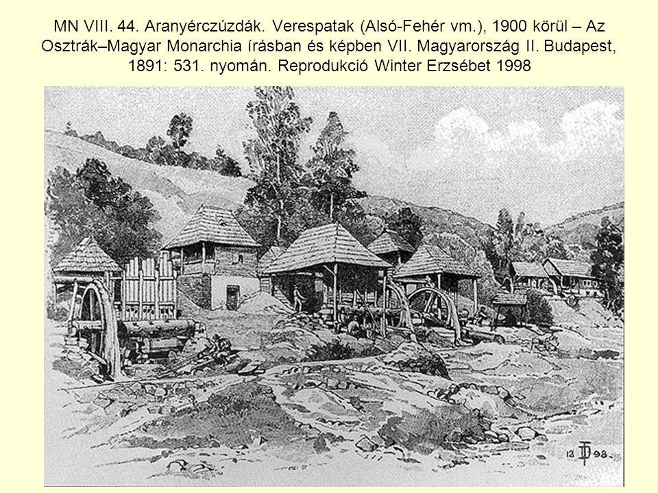 MN VIII.44. Aranyérczúzdák.
