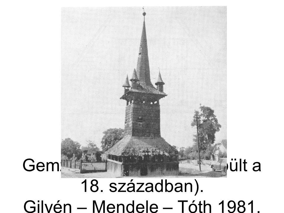 Gemzse, harangtorony (épült a 18. században). Gilyén – Mendele – Tóth 1981. 242. á.