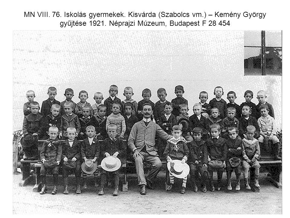 MN VIII. 76. Iskolás gyermekek. Kisvárda (Szabolcs vm.) – Kemény György gyűjtése 1921. Néprajzi Múzeum, Budapest F 28 454