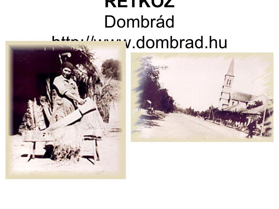 RÉTKÖZ Dombrád http://www.dombrad.hu