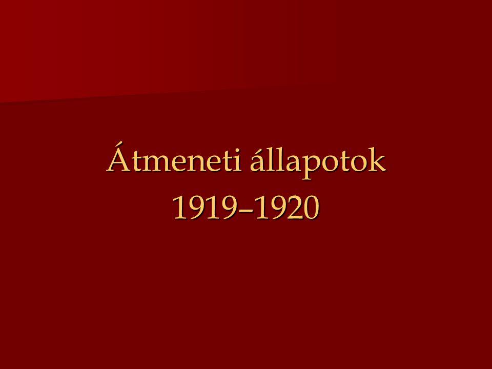 Átmeneti állapotok 1919–1920