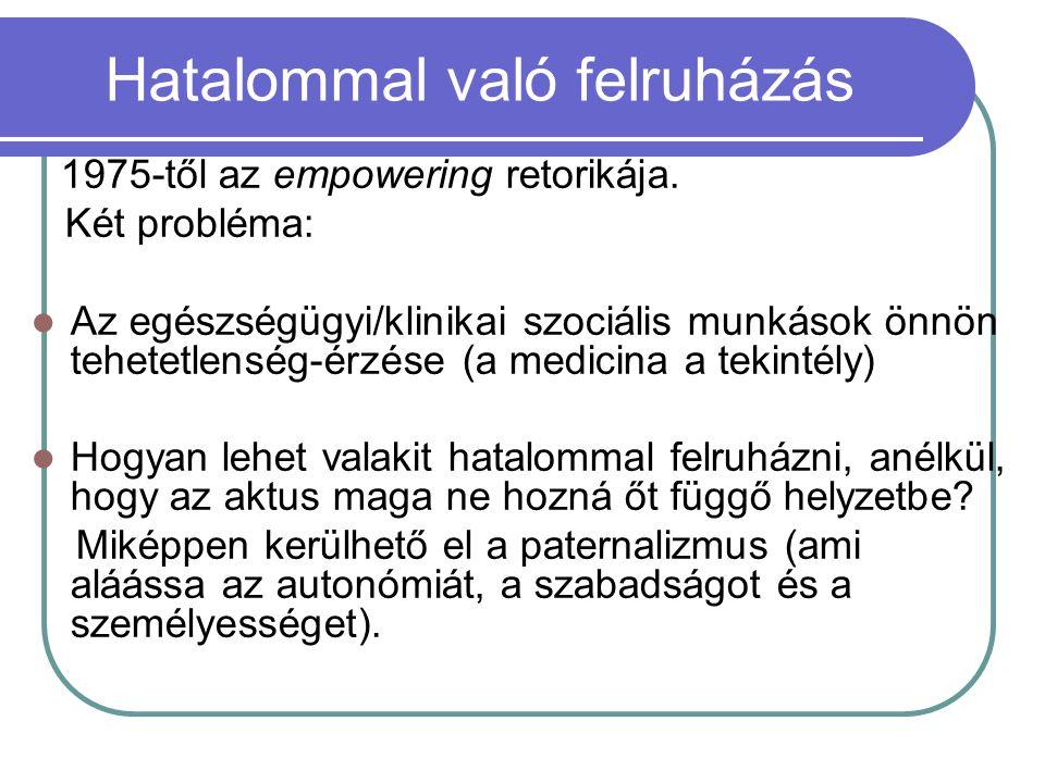 Medicinális modellkövetés A medicinális modellt követő leírás (obszerváció) automatikusan osztályozáshoz vezet.
