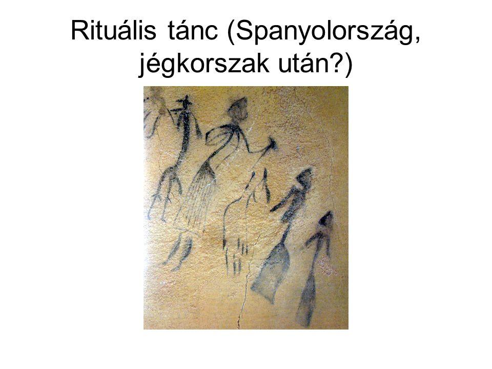 Rituális tánc (Spanyolország, jégkorszak után?)