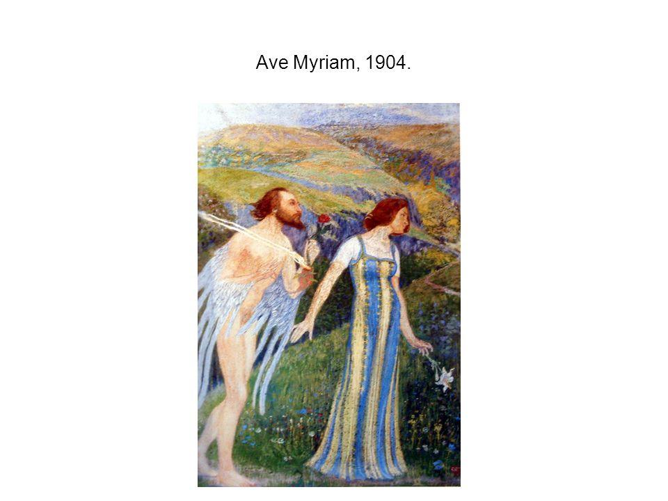 Ave Myriam, 1904.