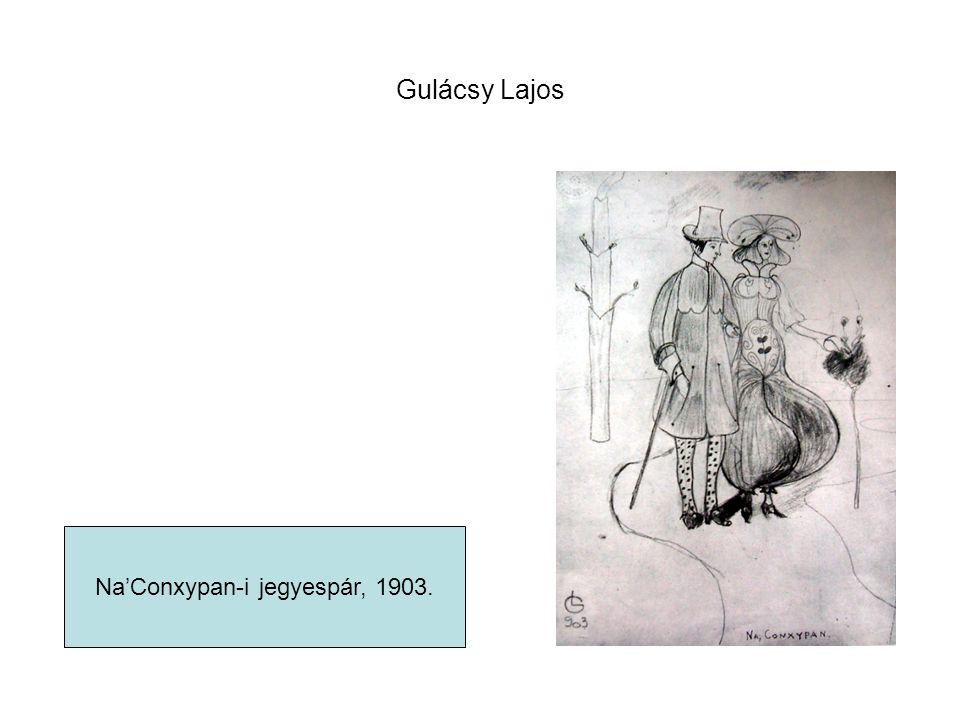 Gulácsy Lajos Na'Conxypan-i jegyespár, 1903.