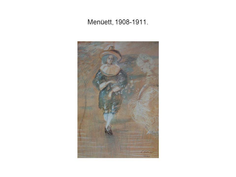 Menüett, 1908-1911.