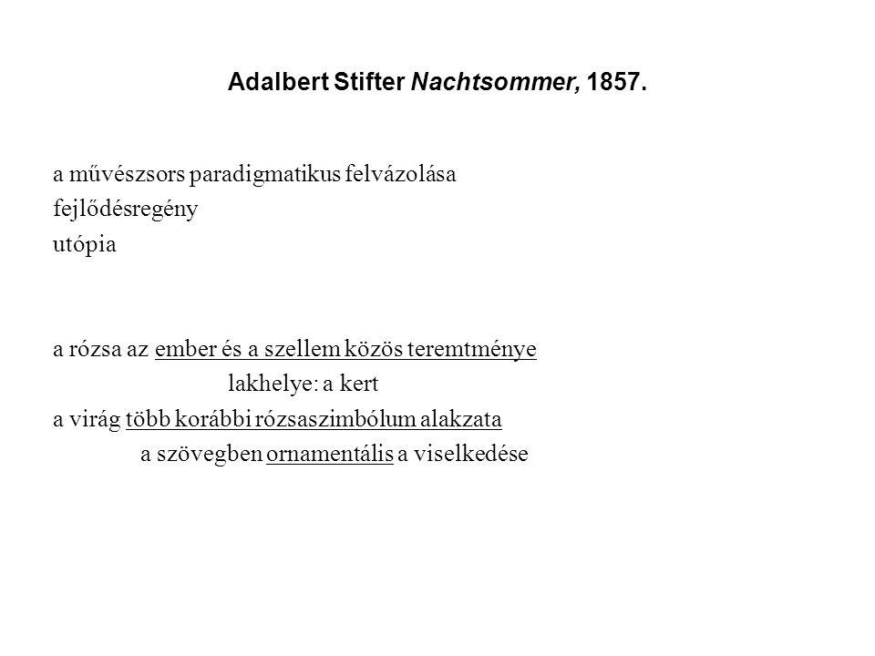 Adalbert Stifter Nachtsommer, 1857.