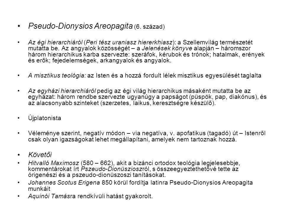 Pseudo-Dionysios Areopagita (6. század) Az égi hierarchiáról (Peri tész uraniasz hiererkhiasz): a Szellemvilág természetét mutatta be. Az angyalok köz