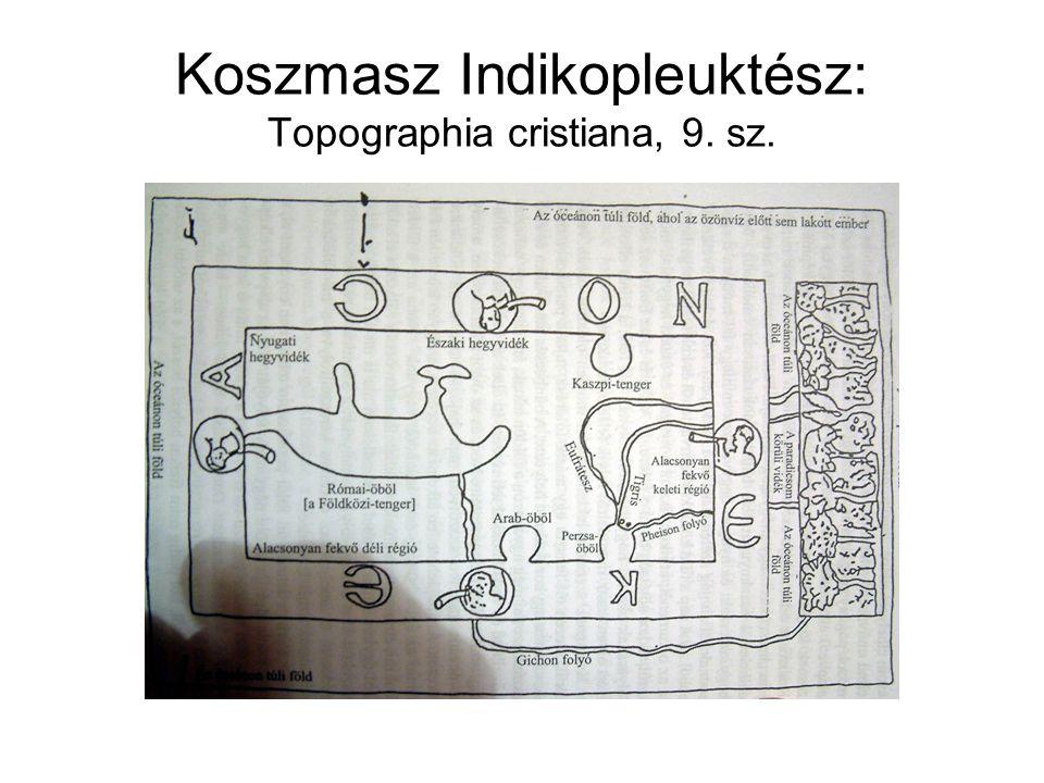 Koszmasz Indikopleuktész: Topographia cristiana, 9. sz.