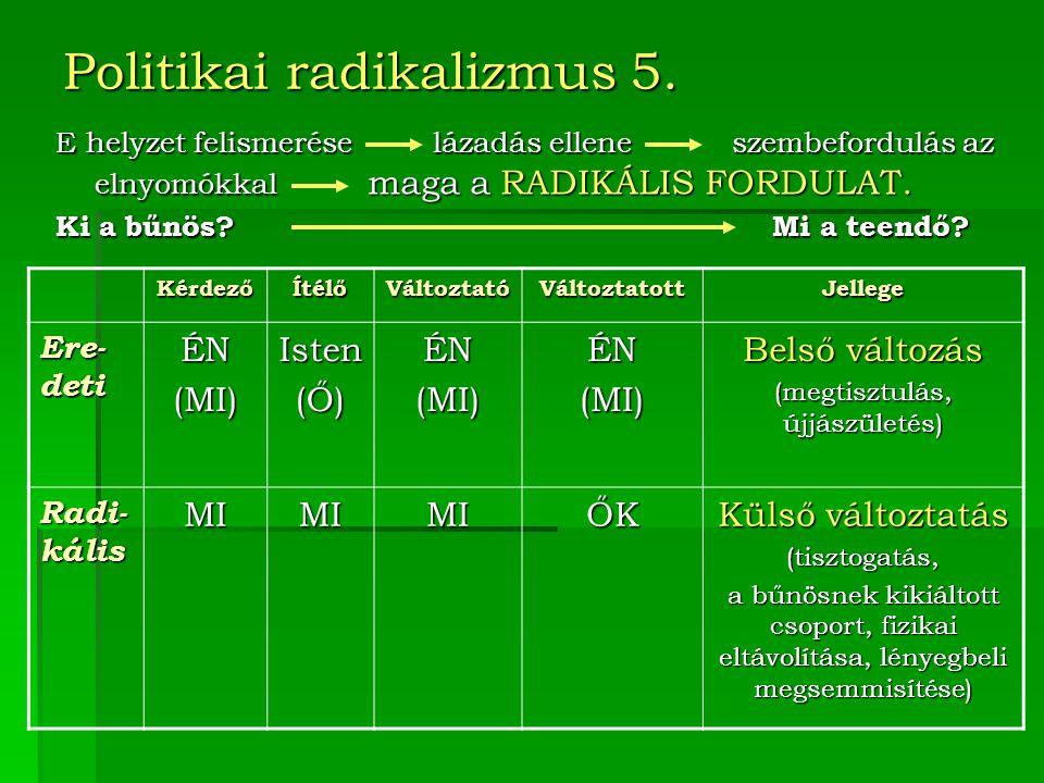 Politikai radikalizmus 5.