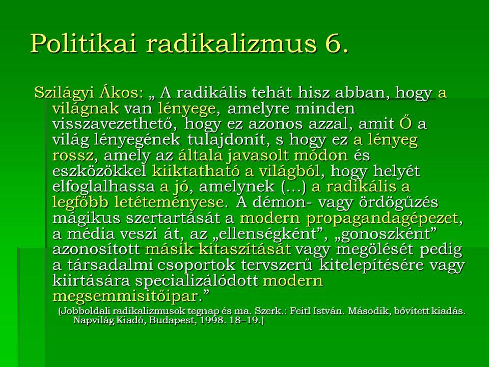 Politikai radikalizmus 6.