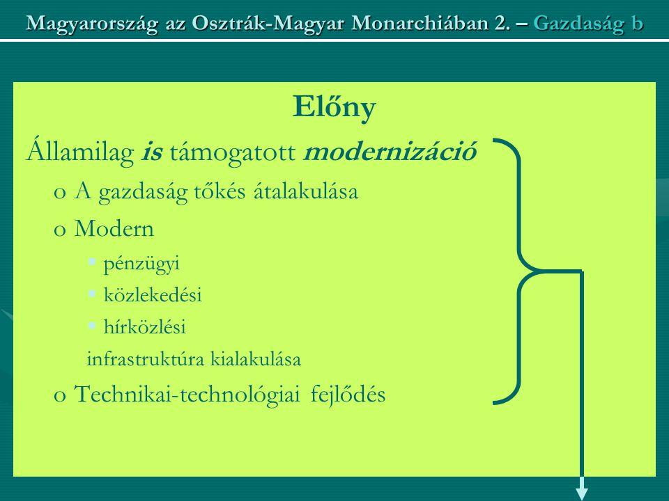 Magyarország az Osztrák-Magyar Monarchiában 2.