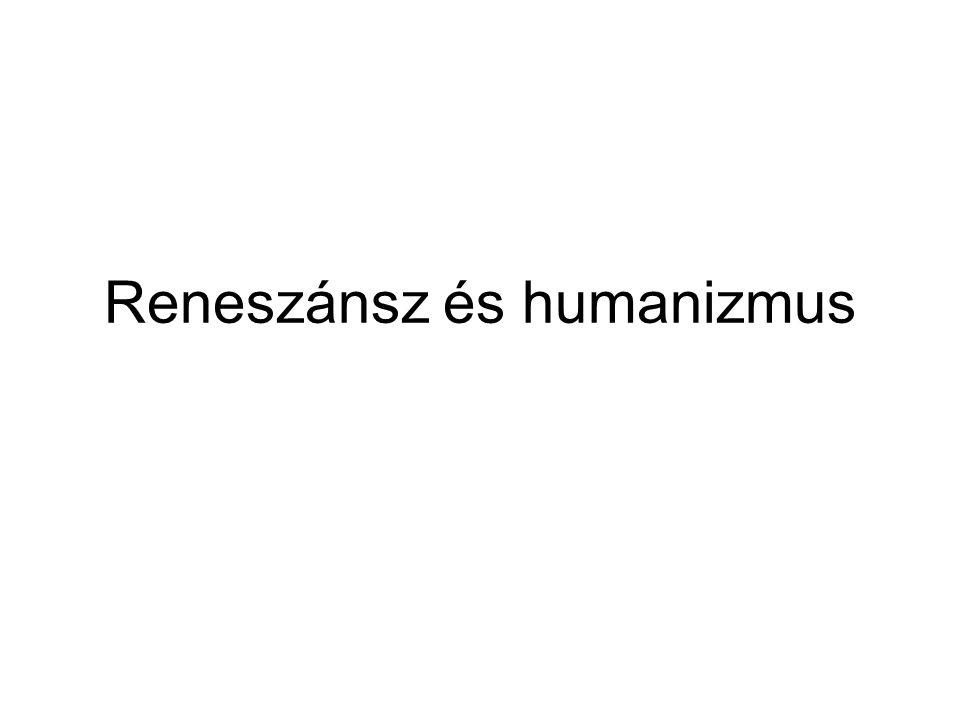 Reneszánsz és humanizmus