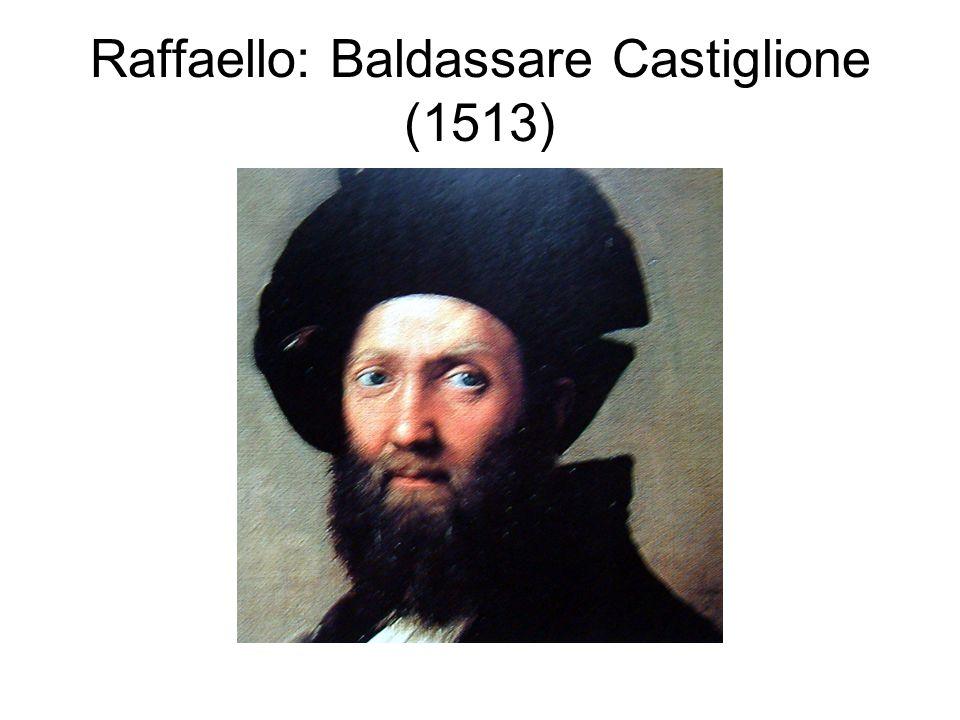 Raffaello: Baldassare Castiglione (1513)