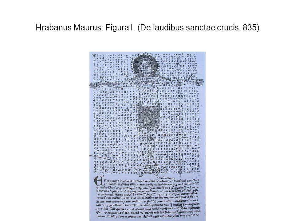 Hrabanus Maurus: Figura I. (De laudibus sanctae crucis. 835)
