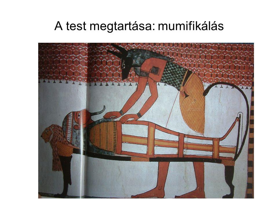 A test megtartása: mumifikálás
