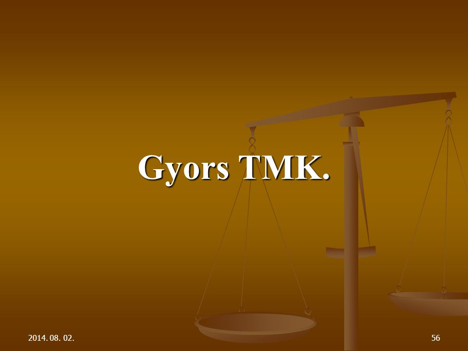 2014. 08. 02.56 Gyors TMK.