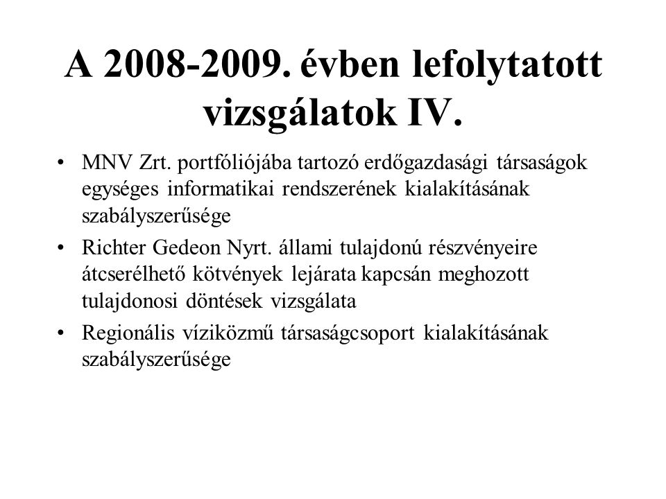 A 2008-2009.évben lefolytatott vizsgálatok V.