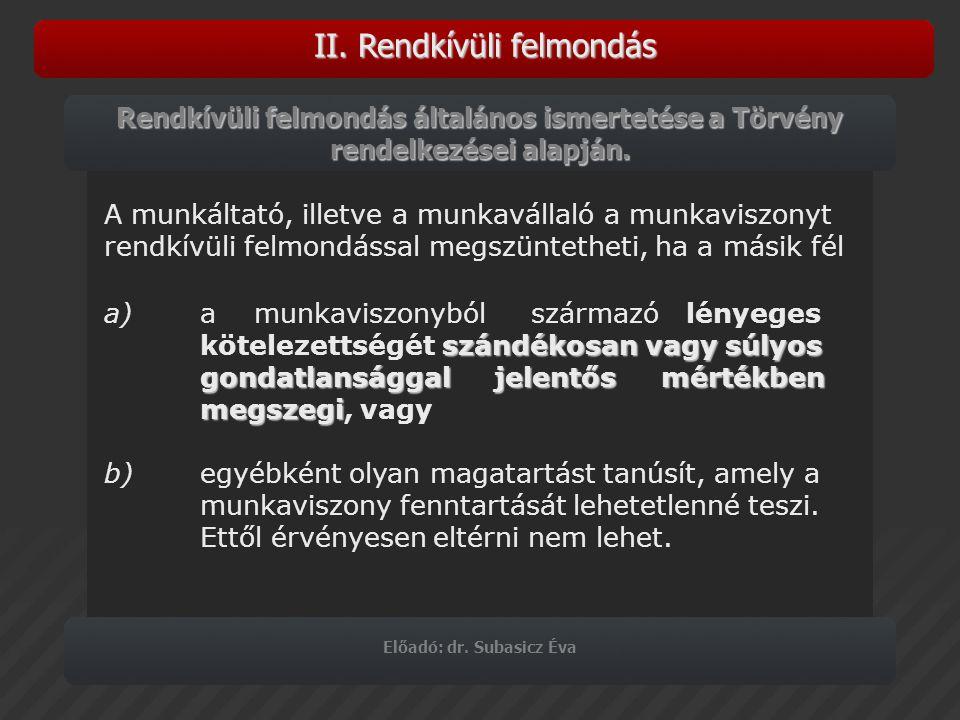 Előadó: dr.Subasicz Éva IV.