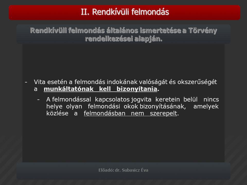 Előadó: dr. Subasicz Éva Köszönöm szíves figyelmüket!