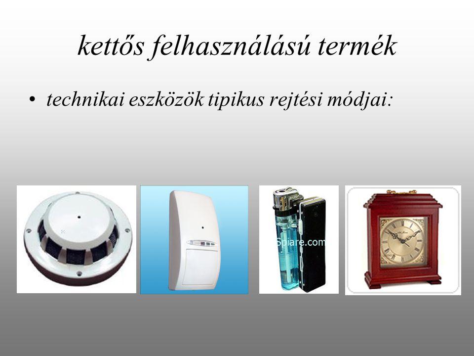 kettős felhasználású termék technikai eszközök tipikus rejtési módjai: