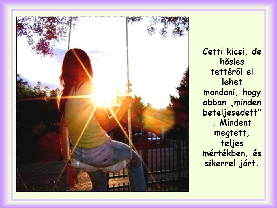 Másnap az iskolában Cetti megint szeretettel vette körül Giorginát.