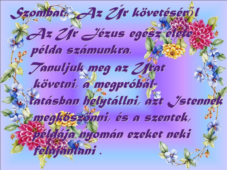 Diapositive de résumé Péntek Urunk, ítrsd ki lelkünkb ő l az irígység b ű nét, hogy mindazt, amit más, vagy mi T ő led és általad kaptunk, Neked adhassuk vissza!