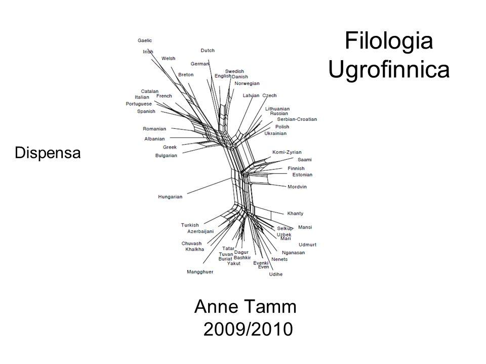 Filologia Ugrofinnica Anne Tamm 2009/2010 Dispensa