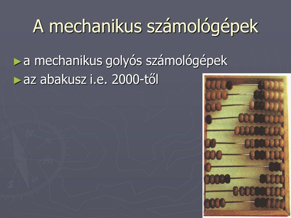 A mechanikus számológépek ► a mechanikus golyós számológépek ► az abakusz i.e. 2000-től