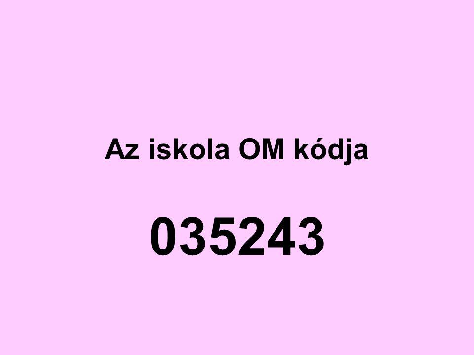 Az iskola OM kódja 035243