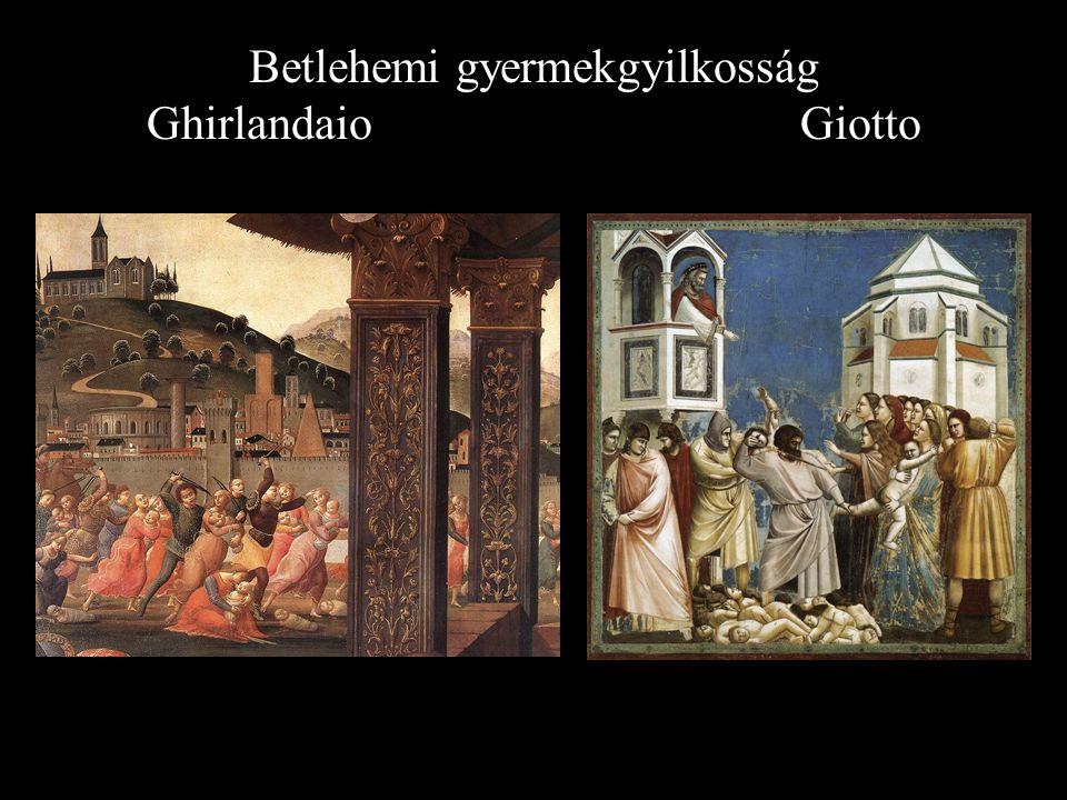 Betlehemi gyermekgyilkosság Ghirlandaio Giotto