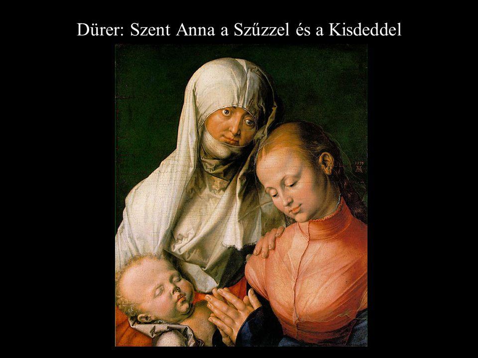 Dürer: Szent Anna a Szűzzel és a Kisdeddel