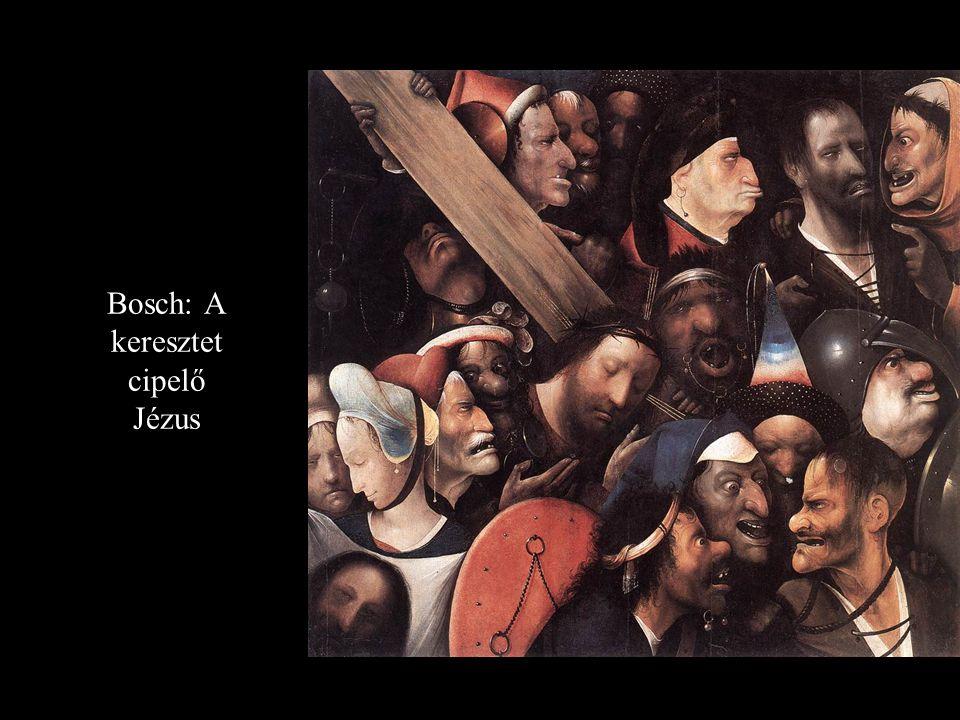 Bosch: A keresztet cipelő Jézus