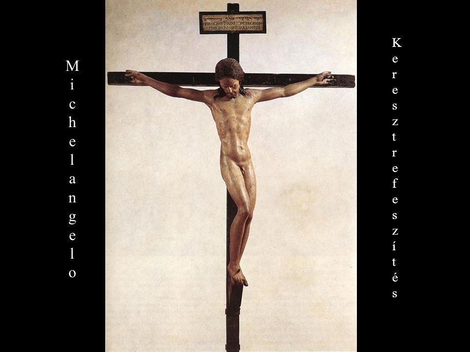 MichelangeloMichelangelo MIchaelangeloMIchaelangelo K e r e s z t r e f e s z í t é s