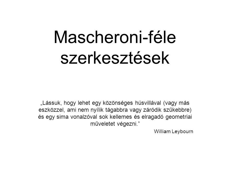"""Mascheroni-Mohr A és B közti felezőpont keresése egy adott kör középpontjának meghatározása """"Napóleon problémája (egy kör négy egyenlő ívre osztása egy körzővel, ha adott a középpontja) Mascheroni: 6 ív"""