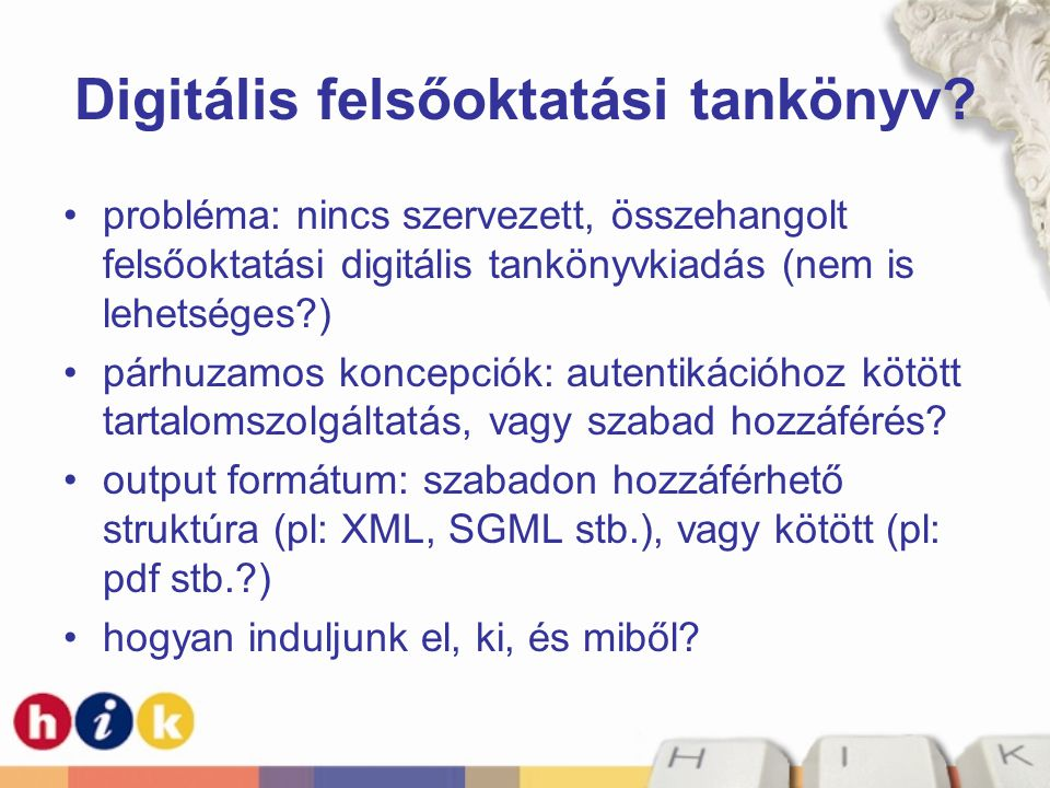 Digitális felsőoktatási tankönyv.