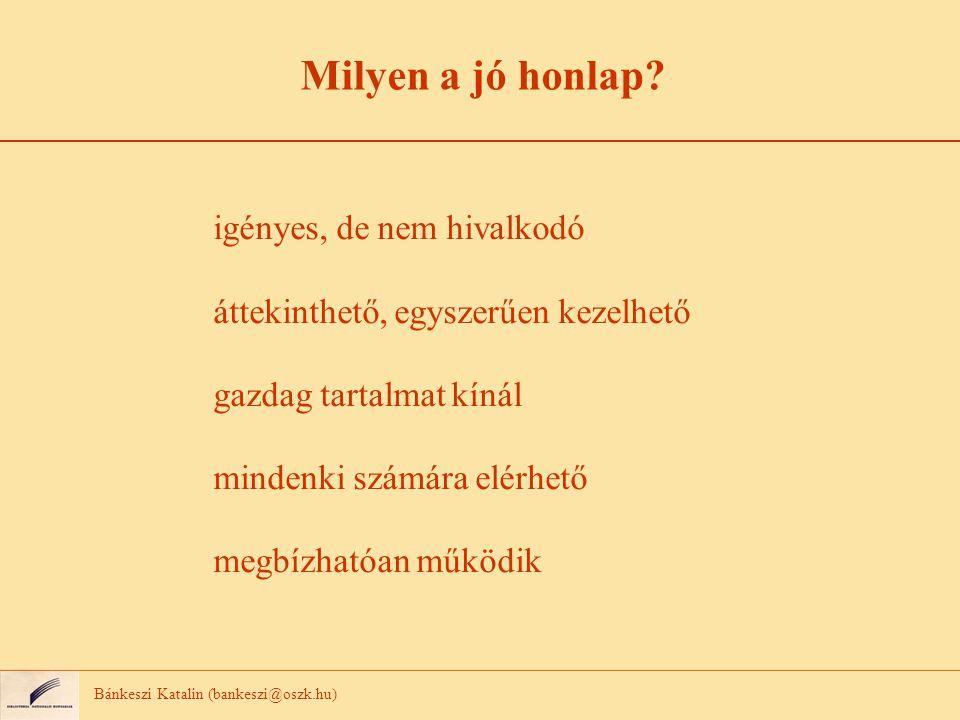 Köszönöm a figyelmüket! Bánkeszi Katalin Országos Széchényi Könyvtár bankeszi@oszk.hu