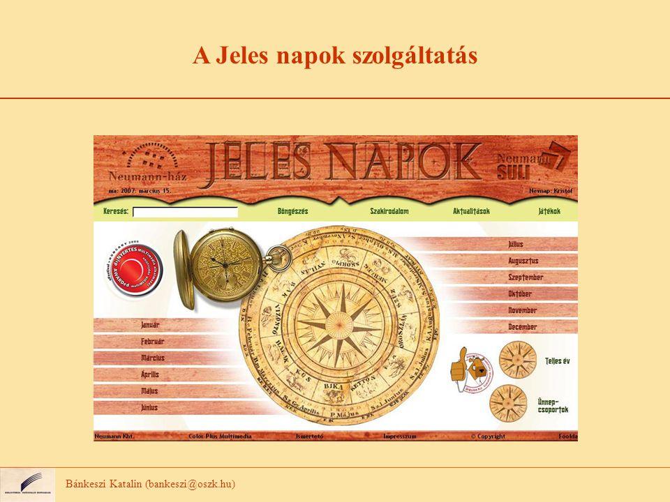 A Jeles napok felépítése 1575 ünnepoldal (2007.szeptember) 2007 végére 2000 ünnepoldal lesz.