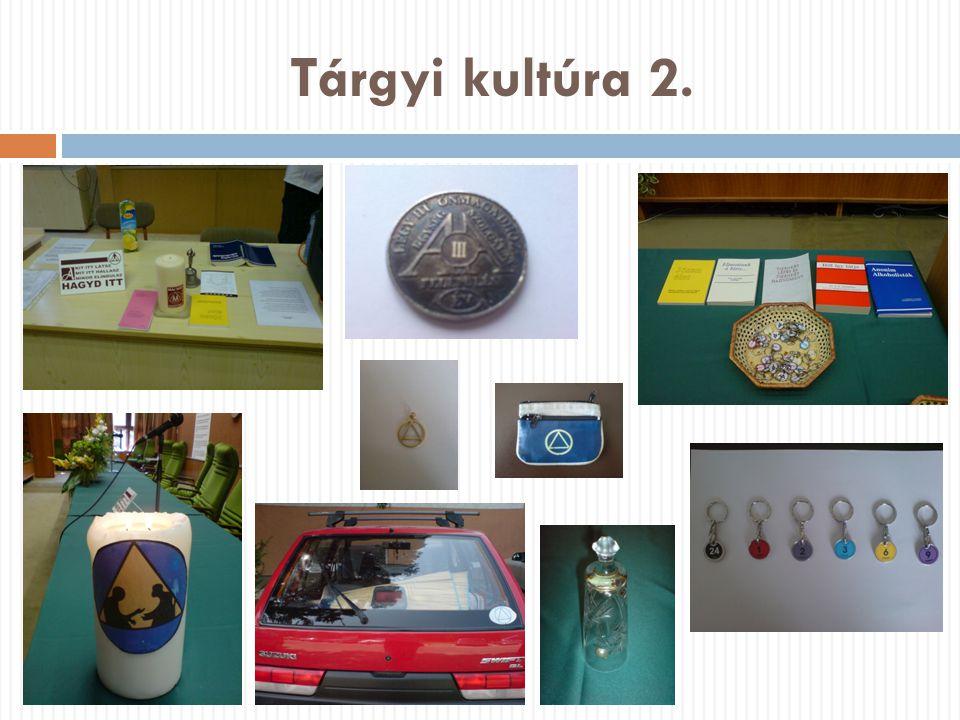 Tárgyi kultúra 2.