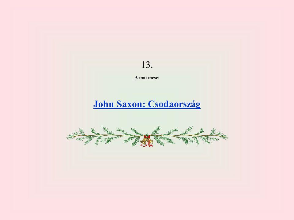 13. A mai mese: John Saxon: Csodaország John Saxon: Csodaország
