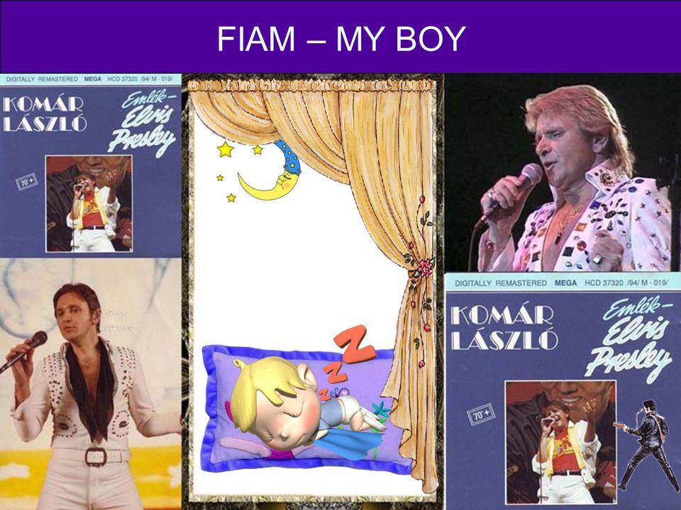 FIAM – MY BOY