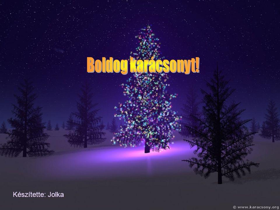 Őrizzük meg karácsonyunk fényét, S őrizzük a szeretetben való hitünk reményét. Hisz ma este mi is gyermekek vagyunk, s gyermeteg vágyainknak ma határt