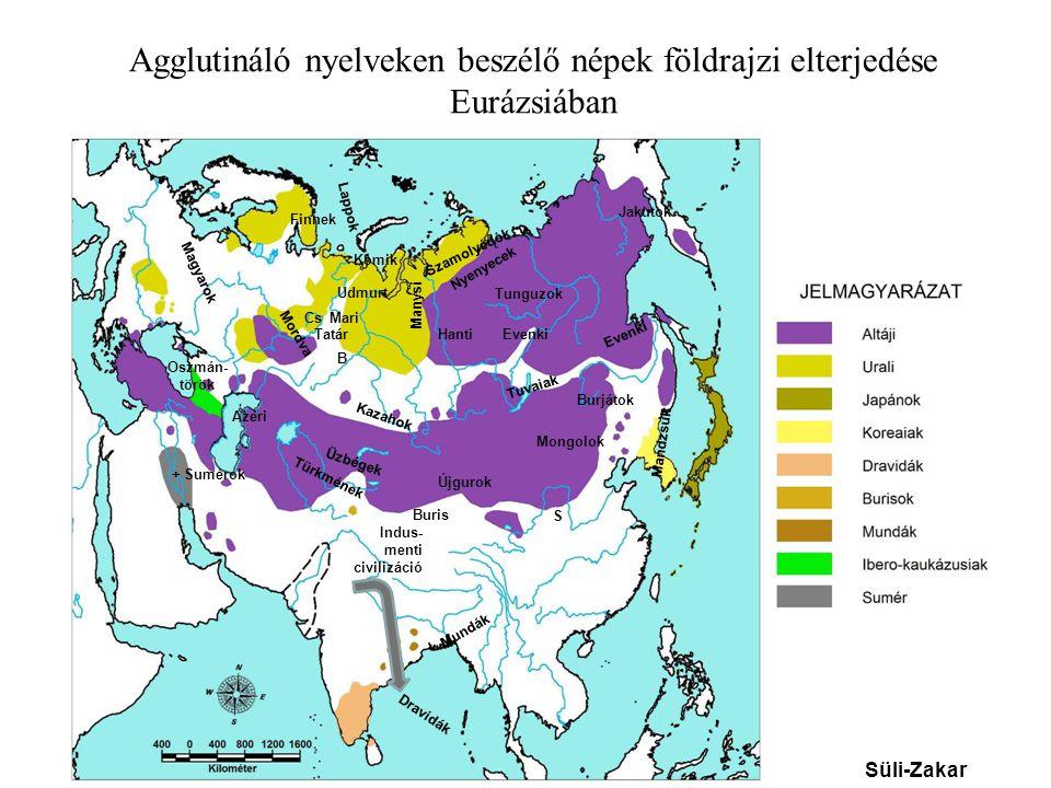 Agglutináló nyelveken beszélő népek földrajzi elterjedése Eurázsiában Finnek Lappok Oszmán- török Tatár Szamolyédok Nyenyecek Hanti Manysi Tunguzok Ja