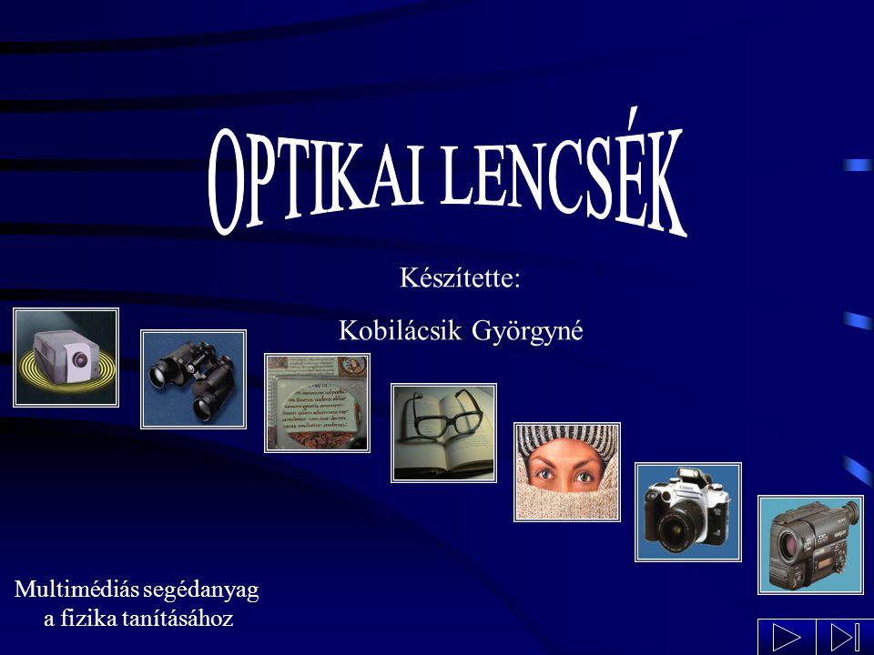 Multimédiás segédanyag a fizika tanításához Nyitókép Készítette: Kobilácsik Györgyné
