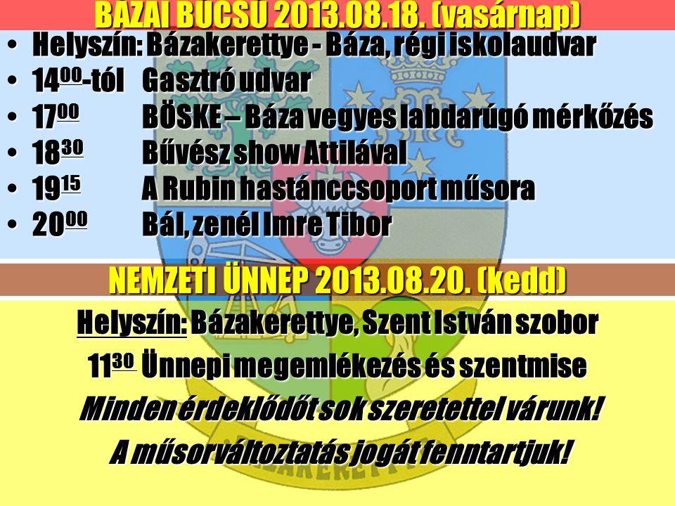 BÁZAI BÚCSÚ 2013.08.18.