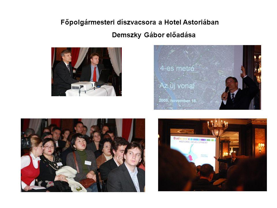Főpolgármesteri díszvacsora a Hotel Astoriában Demszky Gábor előadása