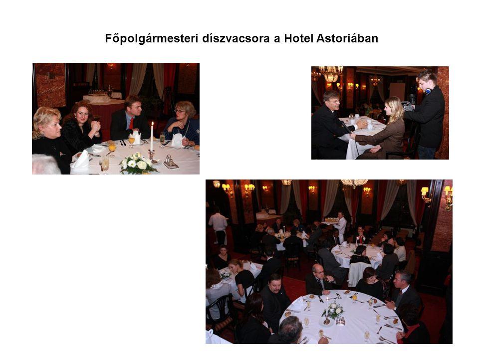 Főpolgármesteri díszvacsora a Hotel Astoriában