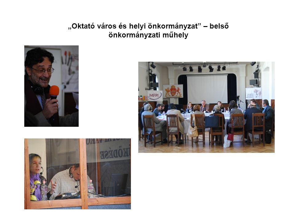 """""""Oktató város és helyi önkormányzat – belső önkormányzati műhely"""